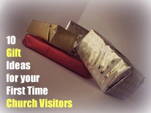 Gift Ideas for Church Visitors